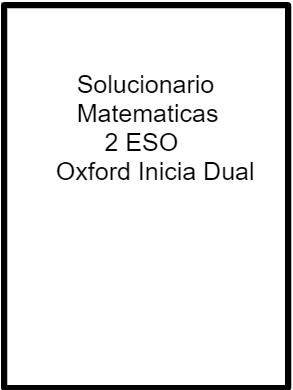 Solucionario Matematicas 2 ESO Oxford Inicia Dual