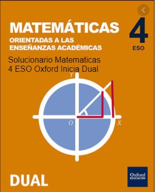 Solucionario Matematicas 4 ESO Oxford Inicia Dual