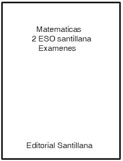 matematicas 2 eso santillana examenes